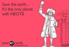 The only planet with our five guys from Boston!! NKOTB