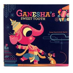Ganesha's Sweet Tooth: A cute store loosely based on the legend of how Ganesha lost his tusk. The colorful images and the child like love of candy  don't really give an introduction to Ganesha and friends but  can open the door for future lessons.
