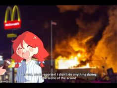 """""""I swear, news reporter! I didn't do anything during the scene of the arson!"""" 