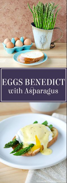 Fresh asparagus puts a springtime twist on the classic Eggs Benedict recipe. Learn how to make it at InSearchOfYummyness.com