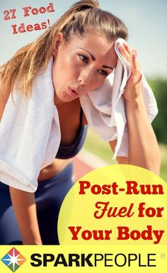 The Best Post-Run Recovery Foods | via @SparkPeople #running #food #exercise #nutrition #sportsnutrition