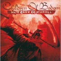 Children Of Bodom - Hate Crew Death Roll - 2004 - http://www.youtube.com/watch?v=09KScSe4hIc