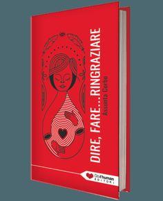 Perché ho scritto un libro sulla gratitudine.