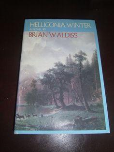 Heliconia Winter by Brian W Aldiss HCDJ BCE Gutter Seam Code P035 Copyright 1985