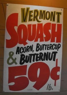 Vermont Squash by Dad's Paper Signs