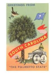 Greetings from South Carolina 'The Palmetto State'. Palmetto State, Palmetto Moon, South Carolina Homes, Pub, Vintage Travel Posters, State Art, Charleston, Southern Comfort, Simply Southern