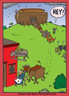Noah's ark--a couple cows to the steakhouse Christian Comics, Christian Cartoons, Funny Christian Memes, Christian Humor, Lds Memes, Funny Memes, Religious Jokes, Funny Toons, Jw Humor