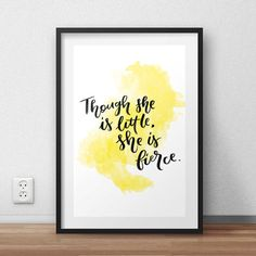 Though She Is Little, She Is Fierce: Positive Quote Typography Hand Lettering Print