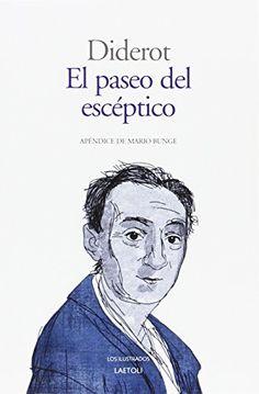 El paseo del escéptico o las avenidas / Denis Diderot ; traducción de Elena del Amo ; epílogo y notas de Roberto R. Aramayo ; apéndice de Mario Bunge