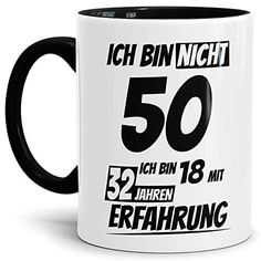 """e94cb9f5e88 Geburtstags-Tasse """"Ich bin 50 mit 32 Jahren Erfahrung"""" Innen & Henkel  Schwarz"""