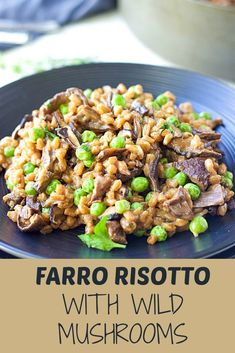 This Farrotto (Farro WIld Mushroom Risotto) packs a serious flavor punch. Healthy comfort food recipe for family that everyone will love. #dinnertime #dinnerrecipes #farro #risottorecipes #risotto #mushrooms #mushroomrecipes