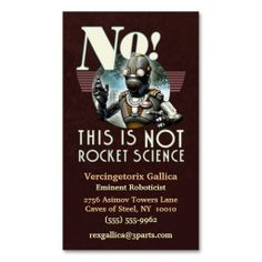 NOT Rocket Science Business Card. I love this design! It is available for customization or ready to buy as is. All you need is to add your business info to this template then place the order. It will ship within 24 hours. Just click the image to make your own!