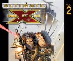 Ultimate X-men: 2 Return to Weapon X