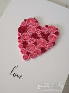 ~ a paper life: love....quilled red & pink heart                                                                                                                                                     Mais