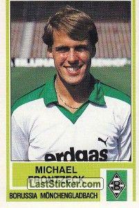 Michael Frontzeck 1984 85 Borussia Monchengladbach Borussia Monchengladbach Vfl Borussia Monchengladbach Vfl Borussia