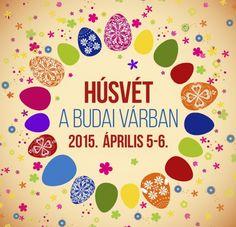 Easter Festivities at the Royal Palace, Buda Castle District, April 2015 Húsvét a Budai Várban 2015 - Programturizmus Buda Castle, Royal Palace, Hungary, Budapest, Easter