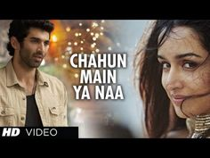 "Here's bringing to you latest video song Chahun Main Ya Naa from ""Aashiqui 2"", a movie produced by T-Series Films & Vishesh Films, starring Aditya Roy Kapur, Shraddha Kapoor in voice of Arijit Singh & Palak Muchhal"