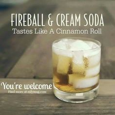 Fireball & cream soda tastes like a cinnamon roll (frozen alcoholic beverages cocktails) Christmas Drinks, Holiday Drinks, Summer Drinks, Christmas Buffet, Winter Cocktails, Halloween Drinks, Holiday Recipes, Bar Drinks, Cocktail Drinks