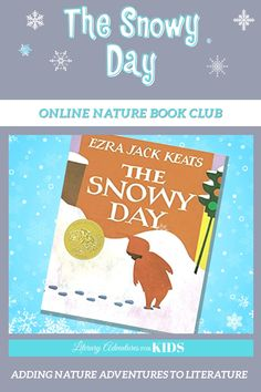 Join us for a Snowy Nature Adventure! Let's read the book, The Snowy Day. Then let's go on rabbit trails of discovery about snow, snowflakes, temperature, and more! We will toss some magic dust in the air and jump into the book with hands-on adventures. And when we've finished the book, let's throw a party and celebrate Peter's trek through the snow. Online Book Club, Books Online, Book Club Books, The Book, Ezra Jack Keats, Nature Adventure, Snowy Day, Throw A Party, Trek