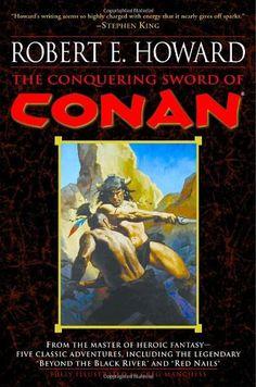 Bestseller Books Online The Conquering Sword of Conan (Conan of Cimmeria, Book 3) Robert E. Howard $11.53  - http://www.ebooknetworking.net/books_detail-0345461533.html
