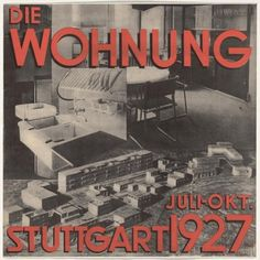 Stuttgart-Weißenhof, 1927: Weißenhof was primarily a manifestation of Ring architecture, with eleven of the 15 designers, German and mainly from Berlin — Mies van der Rohe, Gropius, Hilberseimer, the Tauts, Scharoun, Döcker, Behrens. No other city at the time could have mustered, as Berlin could by this date, over a dozen convinced modernists of recognizable talent.