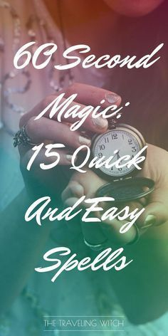 Second Magic: 15 Quick & Easy Spells 60 Second Magic: 15 Quick And Easy Spells // Witchcraft // Magic // The Traveling Second Magic: 15 Quick And Easy Spells // Witchcraft // Magic // The Traveling Witch Spells For Beginners, Witchcraft For Beginners, Moon Spells, Magick Spells, Luck Spells, Wiccan Witch, Candle Spells, Visa Americana, Easy Love Spells