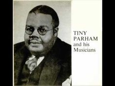 Tiny Parham - Jungle Crawl (1929)   You can never go wrong with Tiny!
