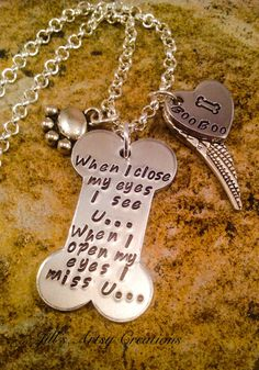 Pet Memorial Necklace, In Memory of Pet Necklace, When I close My Eyes I see you necklace, Pet Loss Jewelry, Aluminum Jewelry