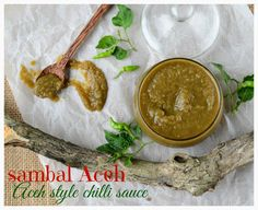 Indonesian Medan Food: Sambal Aceh ( Aceh Style Chilli Sauce)