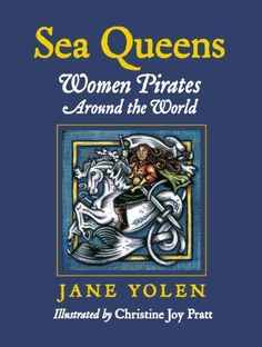 Sea Queens: Woman Pirates Around the World by Jane Yolen http://www.amazon.com/dp/1580891322/ref=cm_sw_r_pi_dp_4qcfxb088G2V5