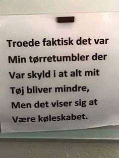 Danish Language, Great Quotes, Inspirational Quotes, Truth Of Life, Funny Signs, Never Give Up, Alter, Funny Texts, Wise Words
