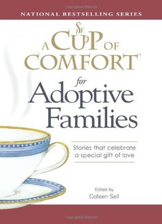 A Cup Of Comfort for Mothers: Stories that celebrate the women who give us everything (Cup of Comfort Books) Colleen Sell 1572157208 9781572157200 A Cup Of Comfort for Mothers: Stories that celebrate the women who give us everythi Great Books, My Books, Mother Day Gifts, Gifts For Mom, Adoption Gifts, Book Themes, Birthday Gifts For Her, Book Authors, Special Gifts