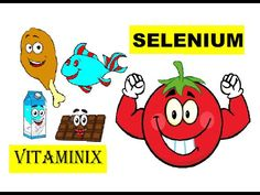 Vitaminix - Selenium - #Kids #Learning  #Food  #Health #YouTube