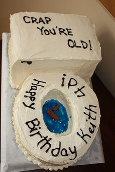 Funny Birthday cake 40th   crap you are old cake toilet poo  HILARIOUS!   Good for an OT