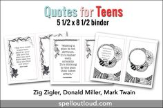 Free printable quotes for teens--- August edition. This month you'll find 3 quotes to print out and add to your binder.