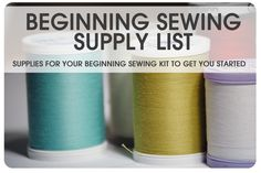 Here is a detailed list of supplies a Beginning Sewer would need to get started!