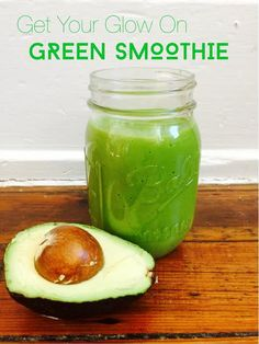 Get Your Glow On Green Smoothie