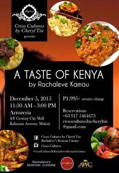 A Taste of Kenya at ArroZeria Manila, Dec 5, from 11:30AM to 3:00 PM. http://www.cheryltiu.com/cross-cultures-presents-taste-kenya-rachaleve-kamau/