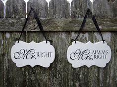 """Wedding Signs Painted Wooden Cottage Chic Decoration Signs / Wedding Chair Signs / Sweetheart Table Signs, """"Mr. Right"""" / """"Mrs. Always Right"""""""