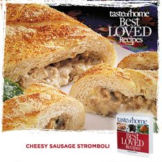 Your Best Loved Recipes: Cheesy Sausage Stromboli from the kitchen of Vada McRoberts in Silver Lake, Kansas. http://www.tasteofhome.com/best-loved-recipes/cookbook?Keycode=BLC71VH33M #TasteofHome #BestLovedRecipes