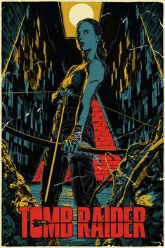 Mondo and Francesco Francavilla are teaming up again, this time for a poster for this weekend's Alicia Vikander action film Tomb Raider! Tomb Raider Film, New Tomb Raider, Tomb Raider 2018, Tomb Raider Lara Croft, Tomb Raiders, Battlestar Galactica, Tomb Raider Alicia Vikander, Tomb Raider Angelina Jolie, Batman Y Superman