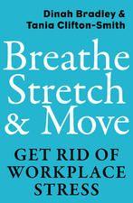 Breathe, Stretch & Move dinah Bradley & Tania Clifton-Smith