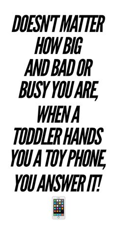 Kids Toys -- LOL so hard with this toddler quote!