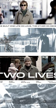"""""""Two Lives"""" (2013). As the Berlin Wall crumbles, Katrine, the daughter of a Norwegian woman and a German occupation soldier, finds her idyllic life disrupted. Very interesting and well done."""