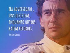 Bom dia e bom Domingo!   #record #desistir #ayrtonsenna #bomdia #adversidade