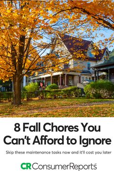 Fall is the best time to get your house in order because come winter, small problems can turn into expensive nightmares. Consumer Reports' money-saving checklist covers many things, including your front lawn and your furnace. And many of these fall chores cost little more than some time and effort. The following tips can save you thousands of dollars in repair costs.