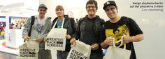 design akademie berlin auf der photokina 2012!!! Natürlich sind auch die KREATIVE KACKSCHEISSE Jutebeutel mit im Gepäck.