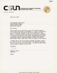 "In 1980 Julian Nava became the first person selected as the ""Hispanic of the Year"" and was honored at an awards dinner on September 3, 1980. James W. Cleary, president of California State University, Northridge from 1969 to 1992, wrote this letter congratulating Nava on his achievements. Julian Nava Collection."