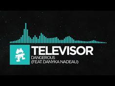 [Nu Disco] - Televisor - Dangerous (feat. Danyka Nadeau) [Monstercat Rel...