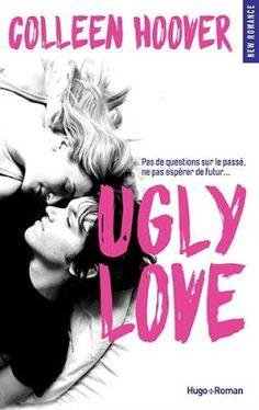 •*¨*• Mon avis sur Ugly Love de Colleen Hoover •*¨*•